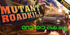 Android-игры: Mutant Roadkill
