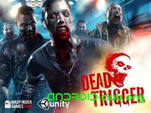 Dead Trigger – это новая игра для Андроид.