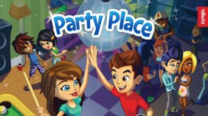 Обзор игры Party Place